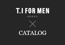 T.I FOR MEN X CATALOG