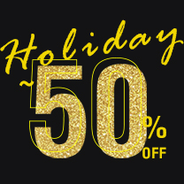 HOLIDAY SALE ~50%