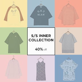 S/S INNER COLLECTION 40% OFF