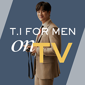 Attention please! ★ T.I FOR MEN [ ON TV ]